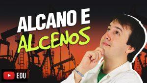Aula: Hidrocarbonetos- Alcanos e Alcenos